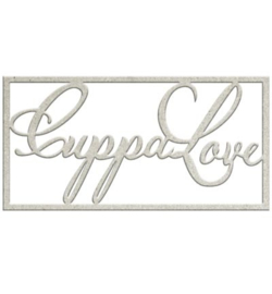 Cuppa Love - Chipboard