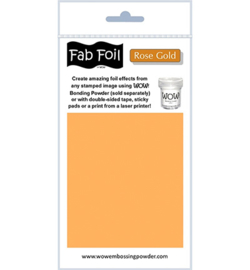 Wow! Fabulous Foil Rose Gold