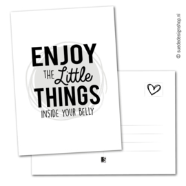 Enjoy the little things inside your belly