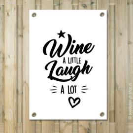 """Tuinposter """"Wine & Laugh"""""""