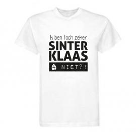 T-shirt 'Ik ben toch zeker Sinterklaas niet?!'