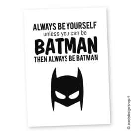 Kaart 'Always be Batman'