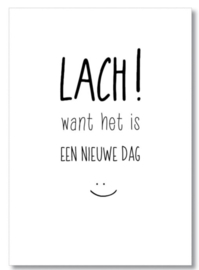 Lach want het is