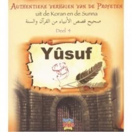 """Authentieke verhalen van de profeten """"Yûsuf"""""""