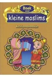 Kleine moslim deel 7 ( Achlaaqboekje )