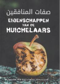 EIGENSCHAPPEN VAN DE HUICHELAARS