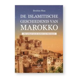 DE ISLAMITISCHE GESCHIEDENIS VAN MAROKKO