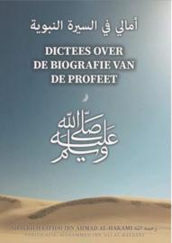 DICTEES OVER DE BIOGRAFIE VAN DE PROFEET
