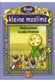 Kleine moslim deel 8 ( Mohammed is mijn profeet )