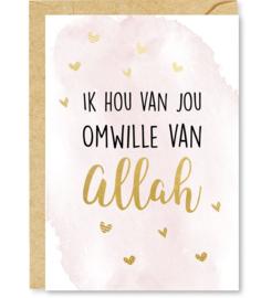 Ik hou van jou omwille van Allah