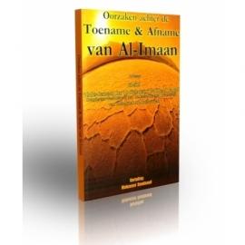 Oorzaken achter de toename & afname van Al-Imaan