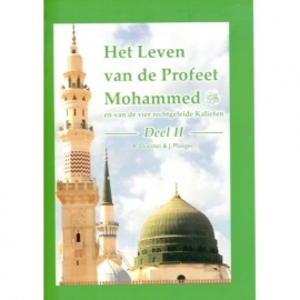 Het leven van de profeet mohammed deel 2