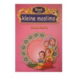 Kleine moslim deel 4 ( Ik leer doe`a )