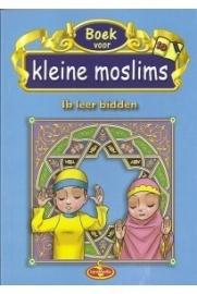 Kleine moslim deel 10 ( Ik leer bidden )