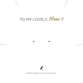 Sieradenkaart | To my lovely mom
