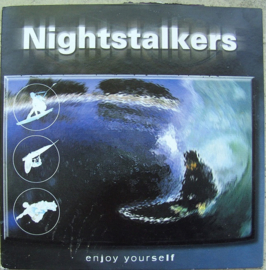NIGHTSTALKERS Enjoy yourself