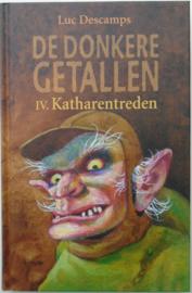 DE DONKERE GETALLEN IV KETHARENTREDEN 9789059323162