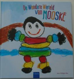 DE WONDERE WERELD VAN MOOSKE 9789044818345