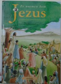 ZE NOEMEN HEM JEZUS 9789031713417