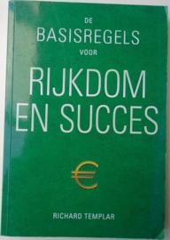 DE BASISREGELS VOOR RIJKDOM EN SUCCES 9789043822367
