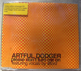 ARTFUL DODGER Please don t turn me on