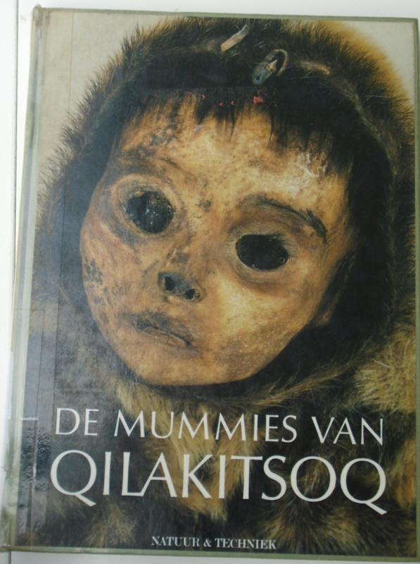 DE MUMMIES VAN QILAKITSOQ 9070157691