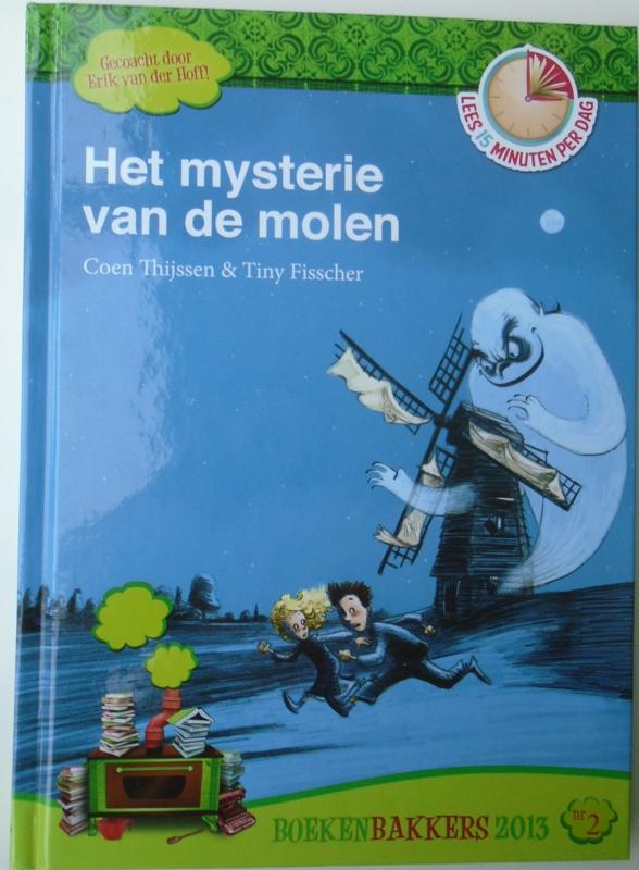 DE GEHEIME OPDRACHT – HET MYSTERIE VAN DE MOLEN Deel 1 en 2 9789082094-800-817