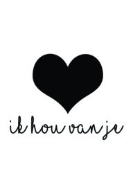 Ik hou van je ♥