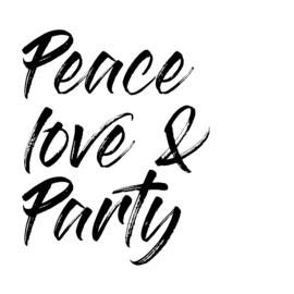Strijkapplicatie: Peace, Love & Party!