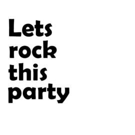 Strijkapplicatie: Lets rock this party