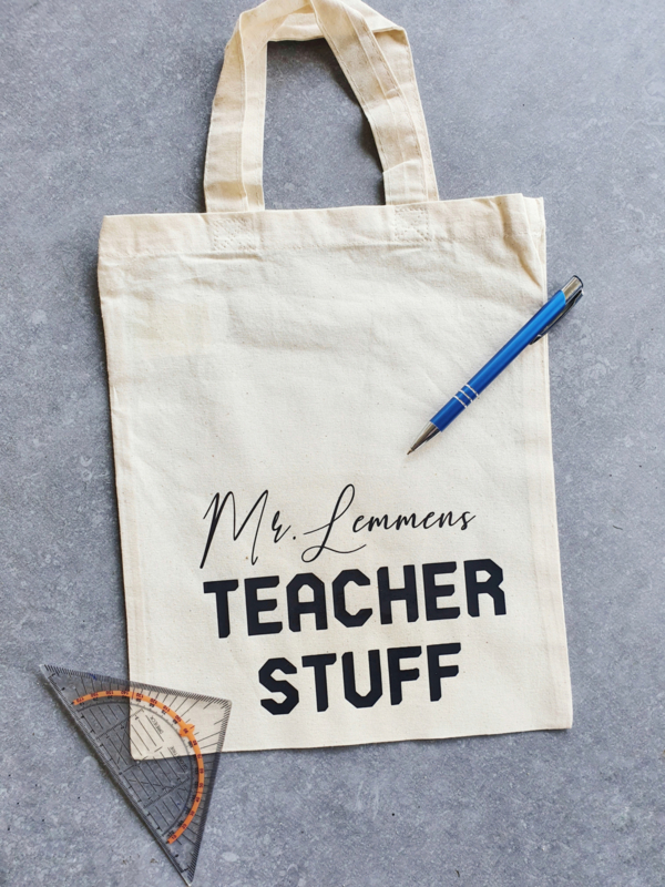 Tote bag: -Naam- Teacher Stuff
