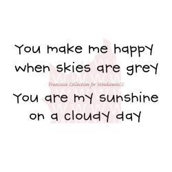 Gray skies - Woodware tekststempel