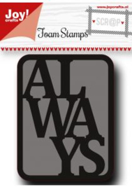 Scrap Foam Stempel - Always