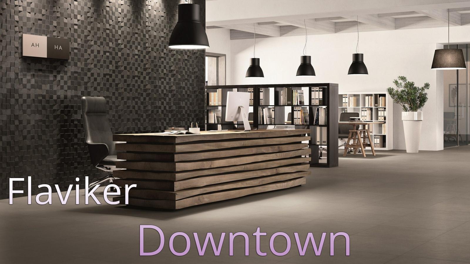 Flaviker - Downtown