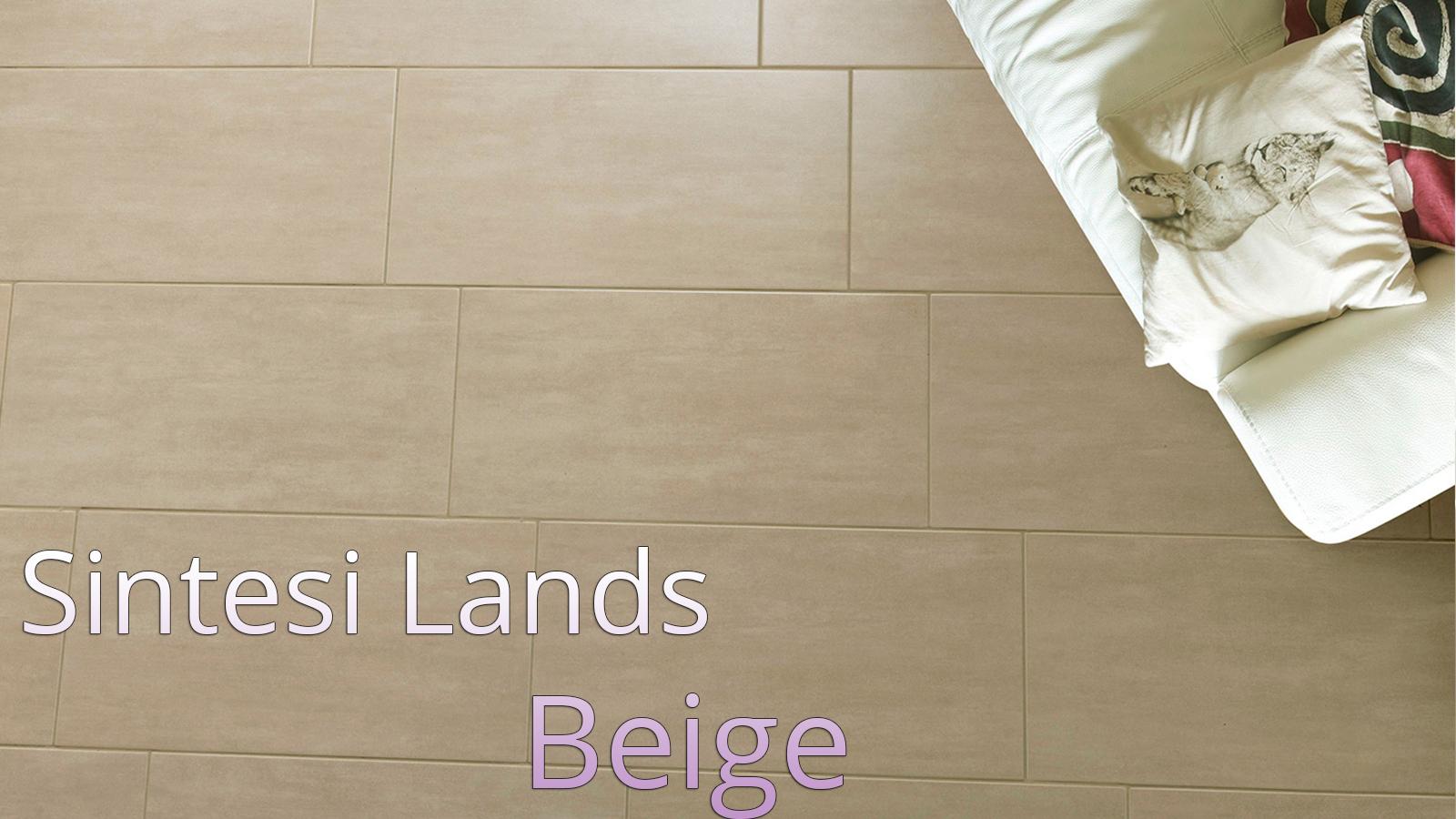Sintesi Lands - Beige