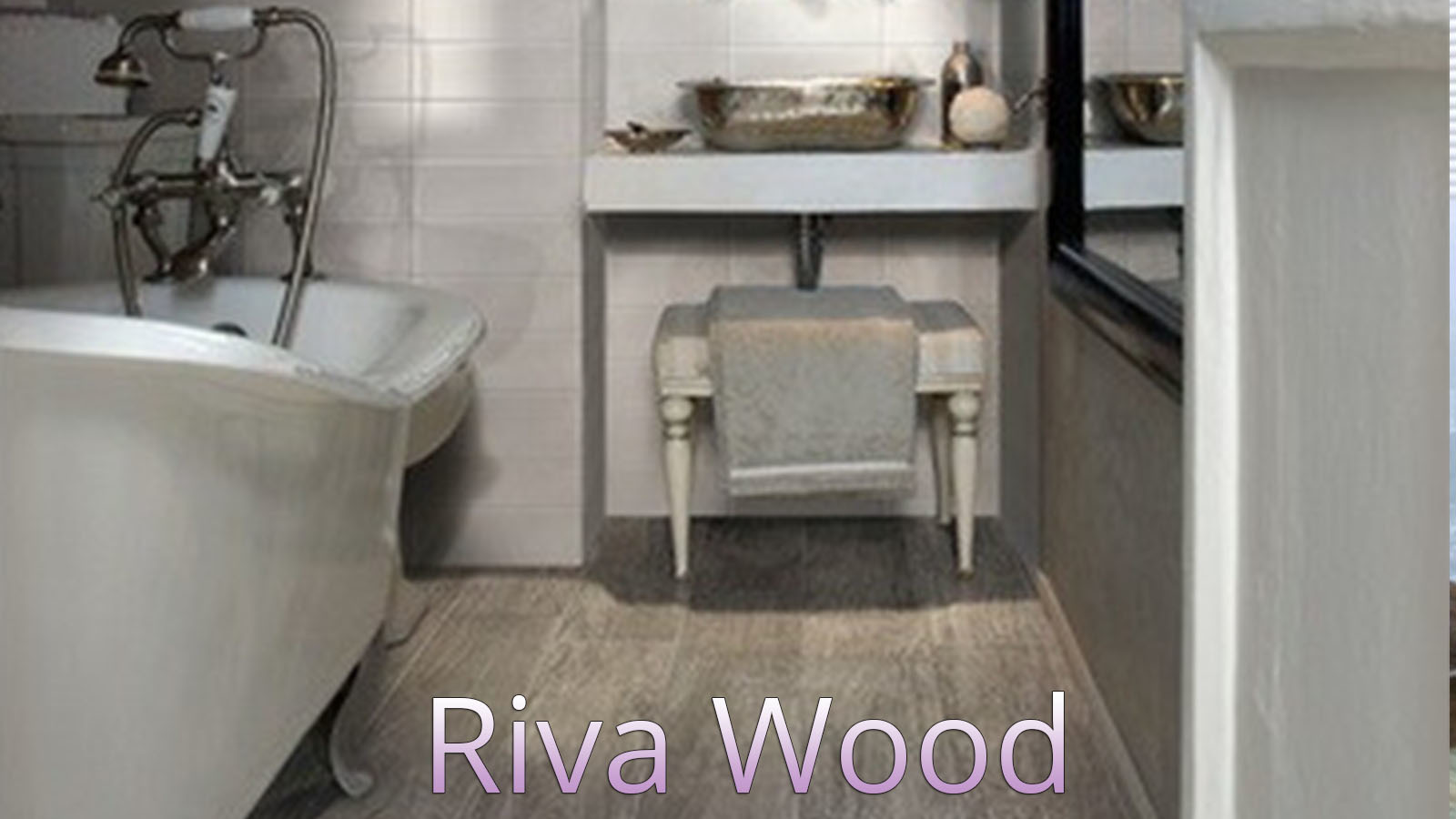 Riva wood 1