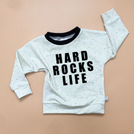 Hard rocks life Sweater