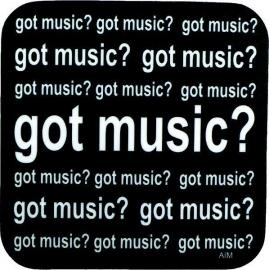 Onderzetter met tekst 'Got Music?'