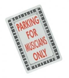 Bord 'Parking for Musicians Only' met pianotoetsen