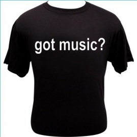 T-shirt met de tekst 'got music?'