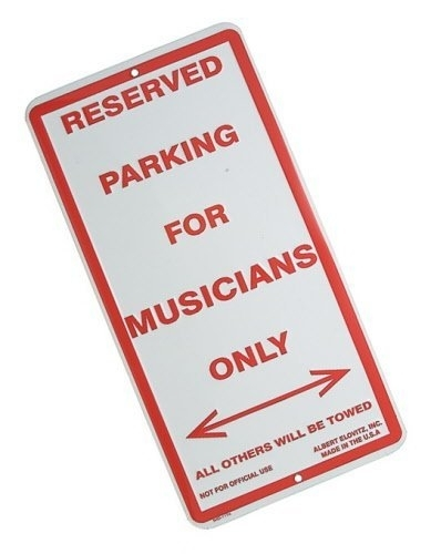 Bord 'Parking for Musicians only'
