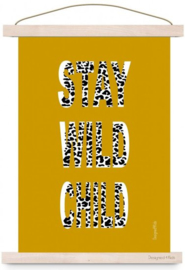 Kinderkamer Poster Stay Wild Child Oker