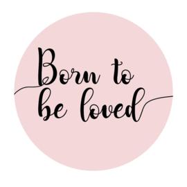 Muurcirkel Kinderkamer Born To Be Loved Roze