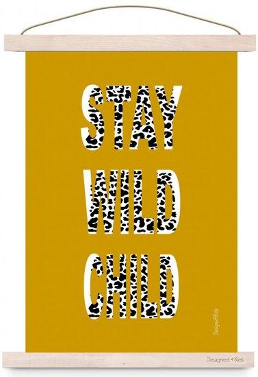 Kinderkamer Poster Stay Wild Child Oker