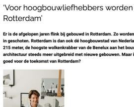 Interview: 'Voor hoogbouwliefhebbers worden het mooie tijden in Rotterdam'