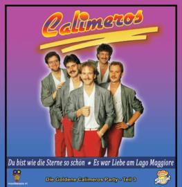 7″ Calimeros – Du bist wie die Sterne so schön / Es war Liebe am Lago Maggiore – Teil 3 - 2021 ♪