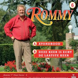 7″ Rommy – Avondrood / Deze Keer Is Echt De Laatste Keer – Deel 6 - 2021
