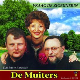 """7"""" De Muiters – Vraag De Zigeunerin / Das Letzte Paradies  (2021) ♪"""