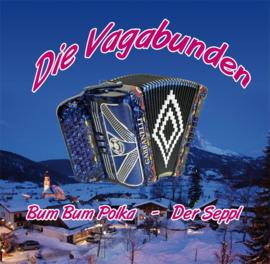 """7"""" Die Vagabunden – Bum Bum Polka / Der Seppl (2009) ♪"""