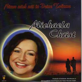 """7"""" Mischaela Christ - Nimm Mich Mit In Deine Traume - 2020"""